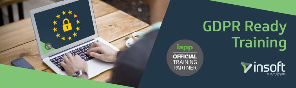 GDPR Ready Training - Insoft Services is an IAPP Official Training Partner